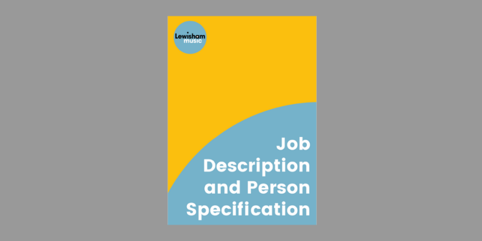 Cover of Lewisham Music Tutor Job Description - yellow and grey shapes, text and logo